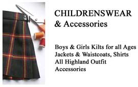 Childrens Wear & Accessories Kilts to fit all ages, from babe in arms to the Wee Man